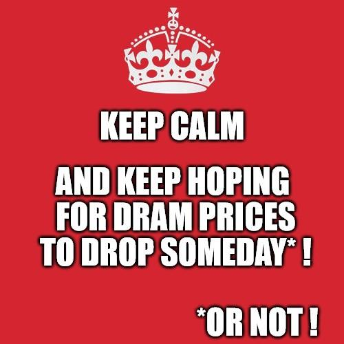 keep calm dram prices