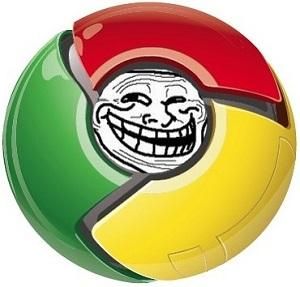 google chrome troll