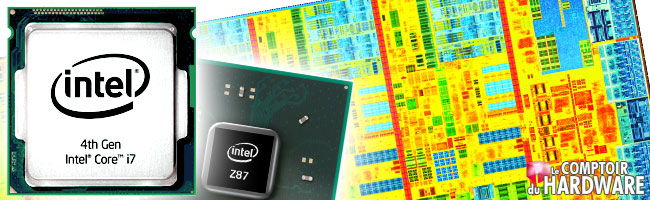 test : core i7 4770k/4670k Haswell et Z87 express